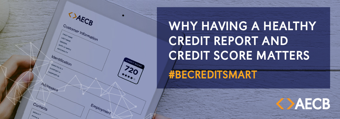 Why Having a Healthy Credit Report and Credit Score Matters?